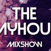 The Playhouse Mixshow